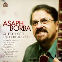 Asaph Borba - Quero Ser Encontrado Fiel