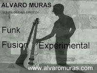 Alvaro Muras, Funk Fusion Experimental