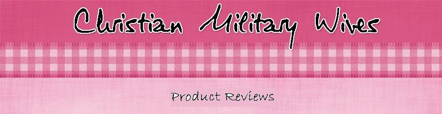 Christian Military Wives Product Reviews
