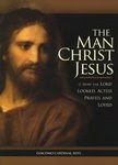 More Meredith Gould: Book Review: The Man Christ Jesus