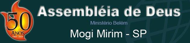 Assembléia de Deus- mogi Mirim - sp