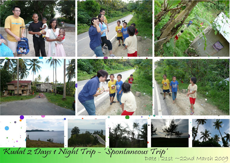 Kudat 2 Days 1 Night Trip (21st-22nd March 2009)