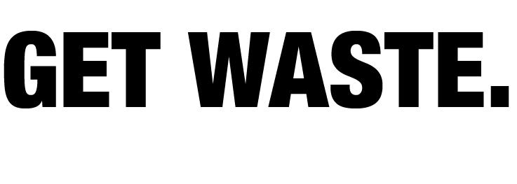 Get Waste