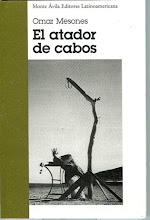 El atador de cabos, 2000