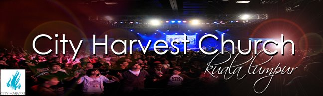 City Harvest Church KL Blog
