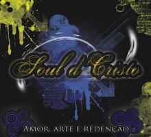 Musicas Soul D Cristo clique na imagem