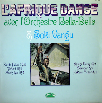l'Afrique Danse avec l'Orchestre Bella-Bella & Soki Vangu,african 360.093, 1976