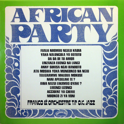 Franco & Orchestre T.P. O.K. Jazz - African Party,african 1977