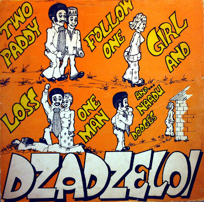 Cover Album of The Dzadzeloi - Two Paddy Follow One Girl,Agoro Records