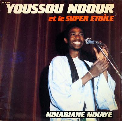Youssou Ndour et le Super Etoile -Ndiadiane Ndiaye, MCA 1982