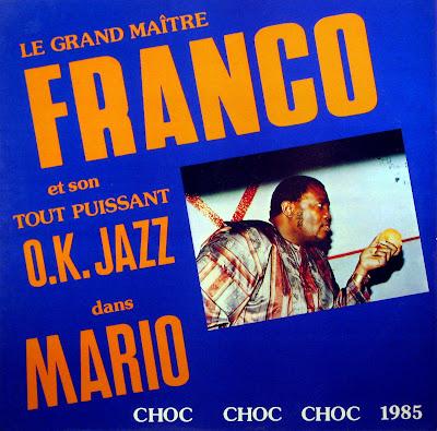 Le Grand MaГ®tre Franco et son Tout PuissantO.K. Jazz dans Mario, African Sun Music 1985