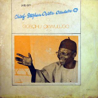 Chief Stephen Osita Osadebe - Ogbahu Akwulugo,Polygram 1982