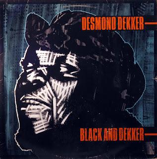 Desmond Dekker - Black and Dekker,Stiff Records 1980