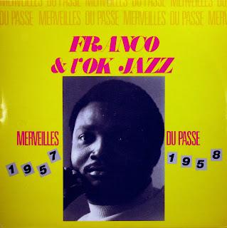 Franco & l'OK Jazz -Merveilles du PassГ© 1957 1958,african 1986