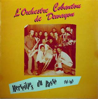 l'Orchestre Cobantou de Dewayon -Merveilles du PassГ© 1968-1969,african 360.165, 1987
