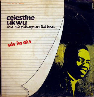 Celestine Ukwu & his Philosophers National -Ndu Ka Aku, Philips 1974