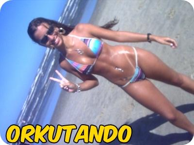 Orkutando As Gostosas Do Orkut