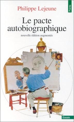 dissertation sur le pacte autobiographique Bonjour, mon sujet est le suivant:le problème de l'auteur, l'autobiographie met en lumière des phénomènes que la fiction laisse dans l.