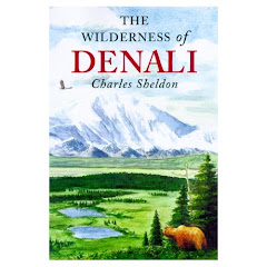 The Wilderness of Denali by Charles Sheldon