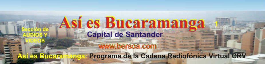 Así es Bucaramanga (Audio)