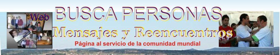 BUSCAPERSONAS: Mensajes y Reencuentros