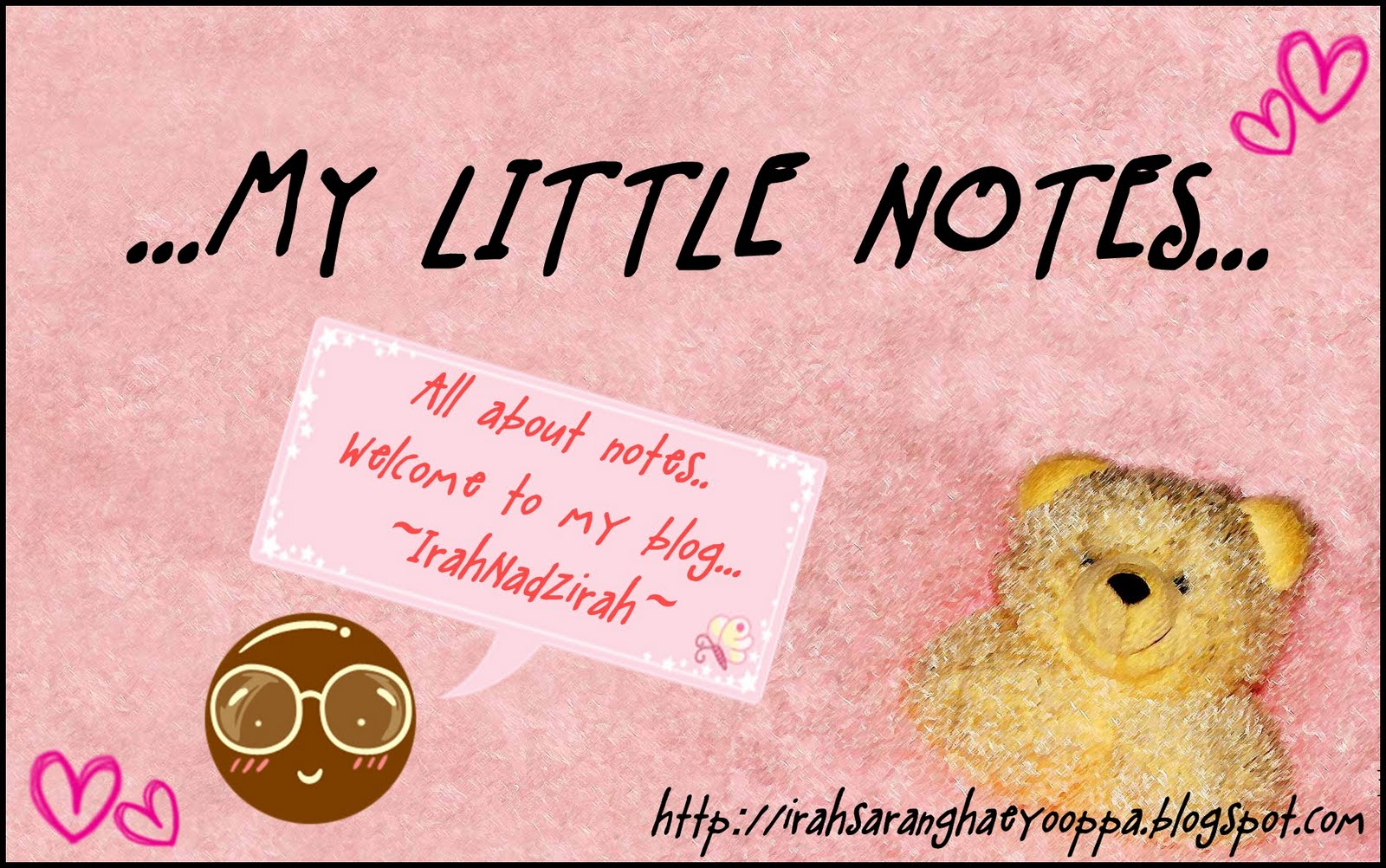 ♪♫♫♪♫♪✿❤ ~...My LittLe NoTes...~ ❤✿♫♪♫♪♪♫