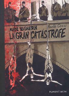 La gran catástrofe - Paolo Cossi - Medz Yeghern [CBR | Español | 50.73 MB]