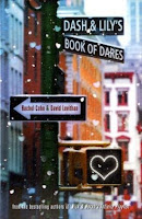 Dash & Lily's Book of Dares by Rachel Cohn and David Levithan
