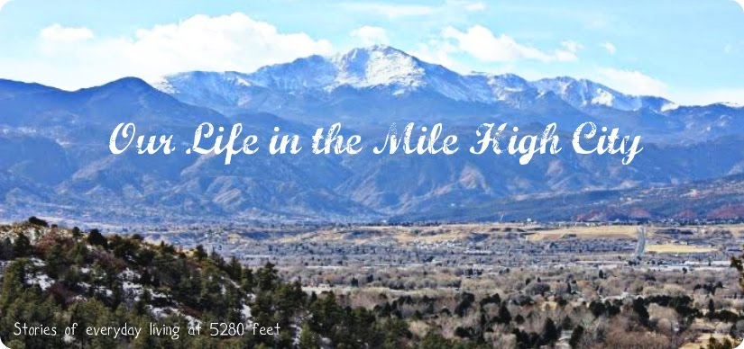Our Life in the Mile High City