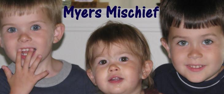 Myers Mischief