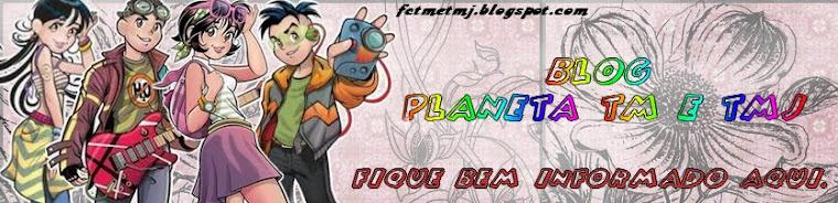 Blog Planeta TM e TMJ