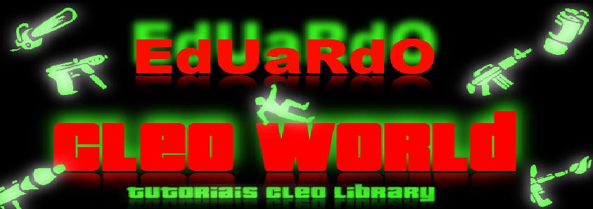 EdUaRdO Cleo World