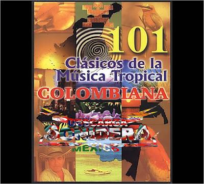 101 clasicos de la musica tropical colombiana