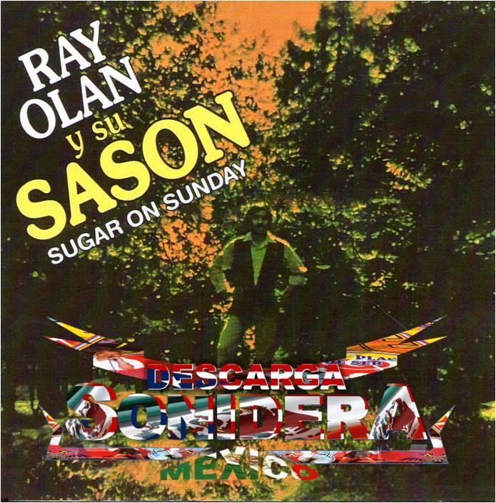 Ray Olan Y Su Sason Sugar On Sunday