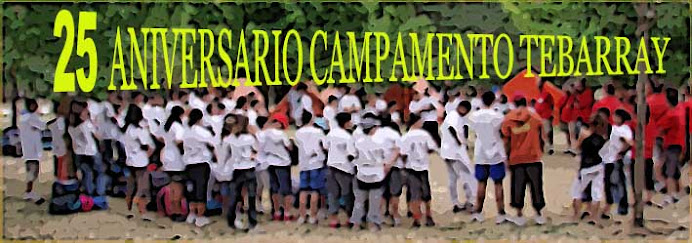 Campamento Tebarray 25 aniversario
