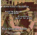 En la Historia de España. Poeta en la guerra. Cronista para la paz