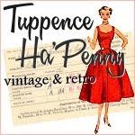 Tuppence HaPenny Vintage & Retro