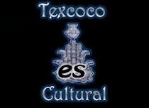 Texcoco Cultural