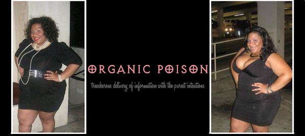 ||  Organic Poison  ||