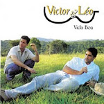 Victor & Leo - vida boa - 2005