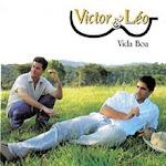 Victor & Leo - vida boa - 2005