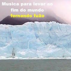 musica para levar ao fim do mundo