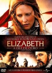 Baixar Filme Elizabeth: A Era de Ouro (Dublado)