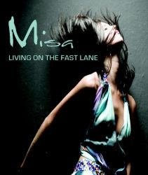 misa living on the fast lane summer 2009 Misa Living On The Fast Lane