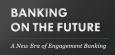 Engagement Banking