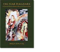 The Fear Standard by Triza Schultz