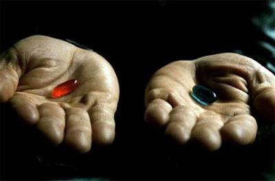 Красную или синюю таблетку ?