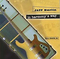 Jeff Berlin; bass: Richard Drexler; piano, acoustic bass: Danny Gottlieb; drums: Guest Soloists: (selected tracks) Gary Burton; vibes: Dave Liebman; soprano & tenor saxophones: Mike Stern; guitar: Special Guest Contributors (selected tracks): Captain Billy Lang; keyboard: Clare Fischer; keyboard: Howie Shear; trumpet: Dave Stout; trombone: Doug Webb; tenor saxophone