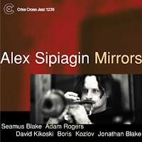 Mirrors (2003) - Alex Sipiagin, Adam Rogers, David Kikoski, Boriz Kozlov, Jonathan Blake