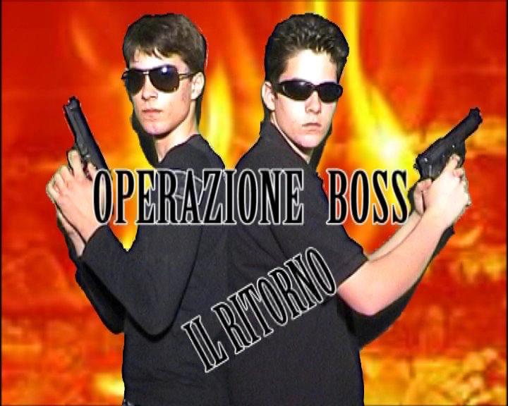 Operazione Boss Il Ritorno